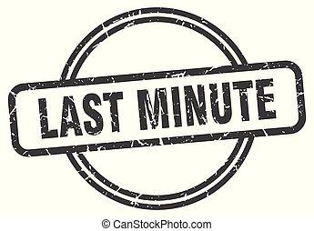 last minute vintage stamp. last minute sign
