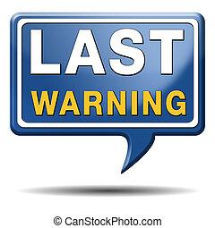 last warning sign