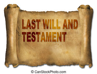 last will and testament - word last will and testament on...