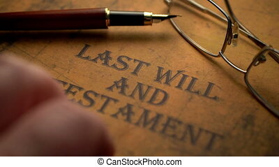 Last will and testament fountain pen and glasses