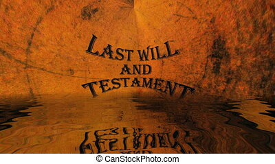 Last will and testament reflected in water