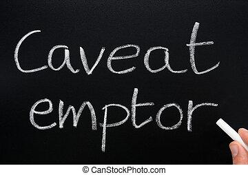 latín, beware., emptor, caveat, comprador, dejar