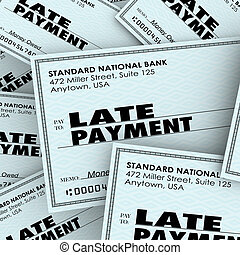 Late Payment words on checks in a pile as overdue bills being paid to banks, credit cards or other obligations