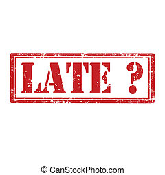 Late-stamp