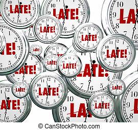 Late Word Clocks Flying Tardy Overdue Alarm Behind Schedule...