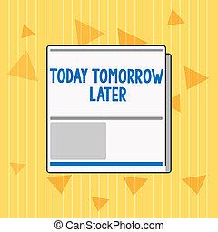 later., concept, presently, tekst, currently, spoedig,...