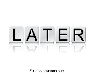Later Isolated Tiled Letters Concept and Theme