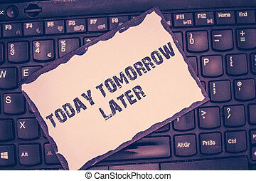 later., presently, zakelijk, foto, het tonen, currently,...