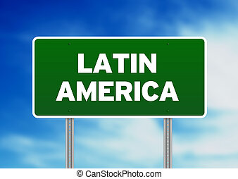 Green Latin America highway sign on Cloud Background.