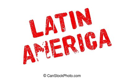 Latin America rubber stamp. Grunge design with dust ...