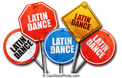 latin dance, 3D rendering, rough street sign collection