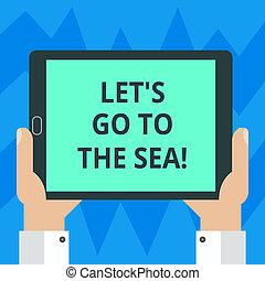 lato, fotografia, photo., znak, mieć, czysty, iść, jednostka, tabliczka, dzierżawa, tekst, konceptualny, plaża, pokaz, smartphone, ekran, raj, hu, dopuszczać, sea., ręka, analiza, s, zaproszenie, wystawa, spędza urlop