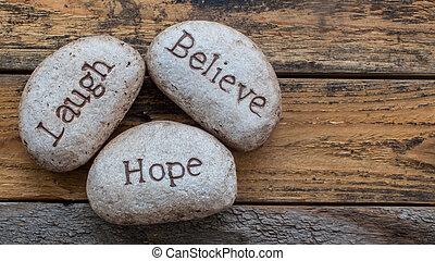 laugh, believe, hope rocks.