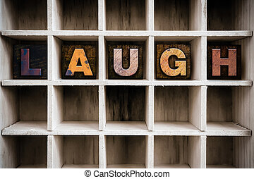 Laugh Concept Wooden Letterpress Type in Drawer