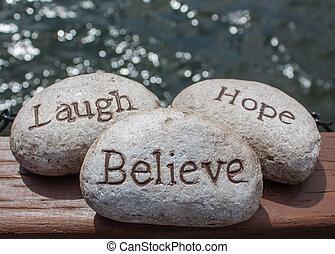 Laugh, hope, Believe stones.