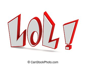 Laugh Out Loud  - Rendered artwork with white background