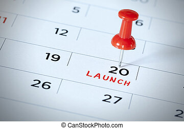 'Launch' being pinned on calendar