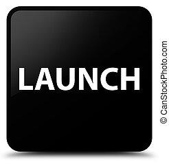 Launch black square button