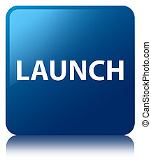 Launch blue square button