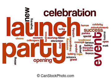 Launch party concept word cloud background