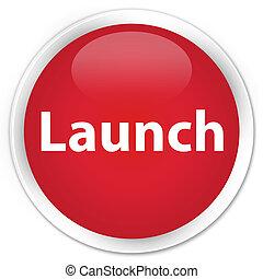 Launch premium red round button
