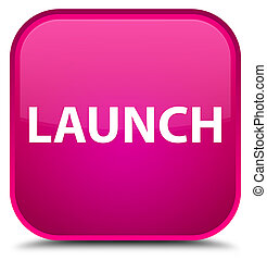 Launch special pink square button