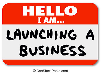 Launching a Business Name Tag Sticker New Company Start - ...