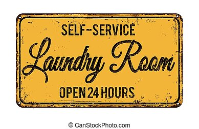 Laundry room rusty metal sign - Laundry room vintage rusty...