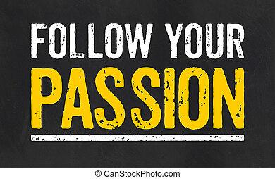 lavagna, seguire, passione, tuo, testo