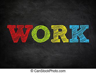 lavoro, concetto, -, lavagna