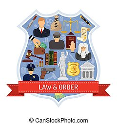 Law and Order Concept with Ribbon, Shield and Flat Icons for Poster, Web Site, Advertising like Thief, Policeman, Lawyer, Judge.