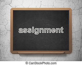Law concept: Assignment on chalkboard background