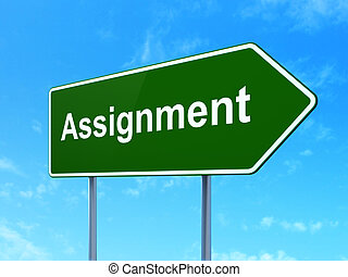 Law concept: Assignment on road sign background - Law...