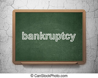 Law concept: Bankruptcy on chalkboard background - Law ...