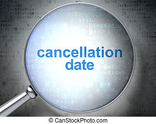 Law concept: Cancellation Date with optical glass - Law...