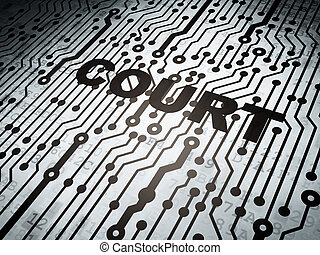 Law concept: circuit board with Court