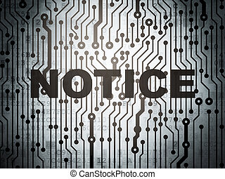 Law concept: circuit board with Notice