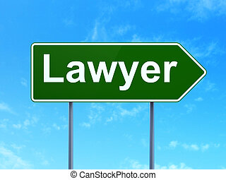 Law concept: Lawyer on road sign background