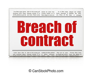 Law concept: newspaper headline Breach Of Contract on White...