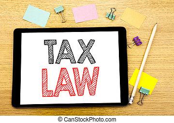 law., concept, ordinateur portable, tablette, business, bois, texte, taxation, impôt, stylo, règle, note collante, écrit, impôts, fond, écriture, projection