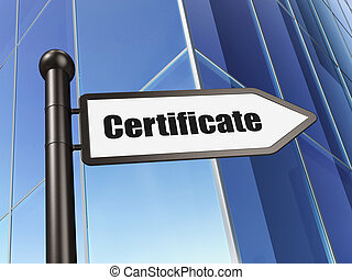 Law concept: sign Certificate on Building background