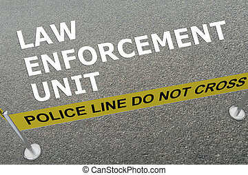 Law Enforcement Unit concept - 3D illustration of 'LAW...