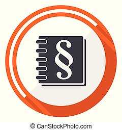 Law flat design vector web icon. Round orange internet button isolated on white background.