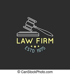 Law office logo with gavel illustration.Vector vintage attorney, advocate label,badge. Act,principle,legal icon design.