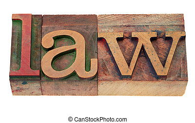 law - word in letterpress type - law - word in vintage...