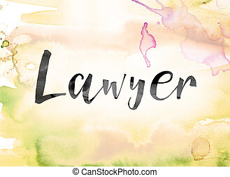 Lawyer Colorful Watercolor and Ink Word Art