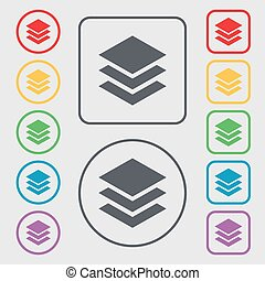Layers icon sign. Symbols on the Round and square buttons with frame. Vector
