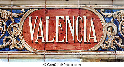 Valencia - Laying ceramic letters the name from the Spanish...
