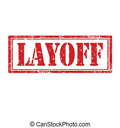Layoff-stamp - Grunge rubber stamp with word Layoff,vector...