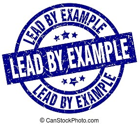 lead by example blue round grunge stamp